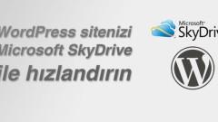 WordPress sitenizi Microsoft SkyDrive ile hızlandırın