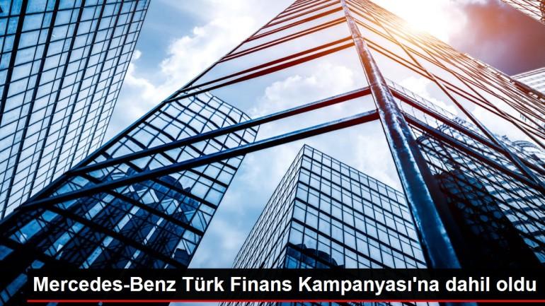 Mercedes-Benz Türk Finans Kampanyası'na dahil oldu
