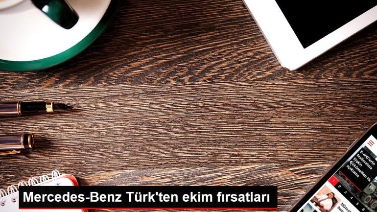 Mercedes-Benz Türk'ten ekim fırsatları