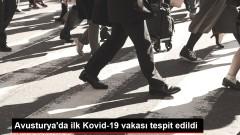 Avusturya'da ilk Kovid-19 vakası tespit edildi