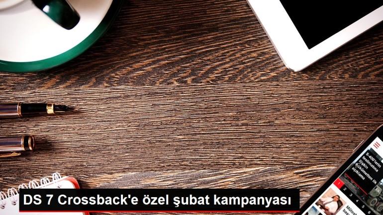 DS 7 Crossback'e özel şubat kampanyası
