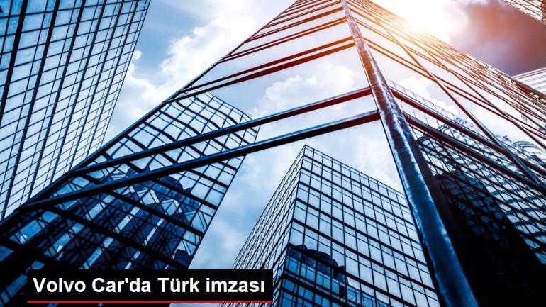Volvo Car'da Türk imzası