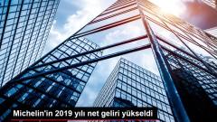 Michelin'in 2019 yılı net geliri yükseldi